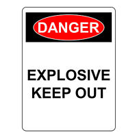 Danger Explosive Keep Out Sign, Aluminum Metal Safety Warning UV Print Signs