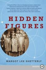 Hidden Figures by Margot Lee Shetterly (2016, Paperback, Large Type)