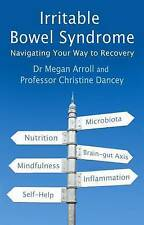 Irritable Bowel Syndrome: Navigating Your Way to Recovery by Hammersmith...