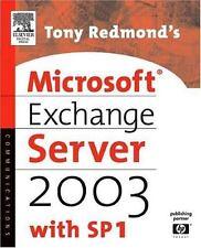 Tony Redmond's Microsoft Exchange Server 2003: with SP1 HP Technologies
