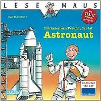 LESEMAUS, Band 25: Ich hab einen Freund, der ist Astronaut | Buch | Zustand gut