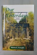 Our Yesterdays Moments in Montague Texas History Melvin Fenoglio Signed 1st ed