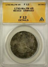 1790-Mo, FM Mexico 4 Reales Silver Coin ANACS F 12 Details Damaged