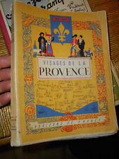 Visages de la Provence Horizons de France 1950