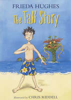 The Tall Story (Colour Storybook), Hughes, Frieda, Very Good Book