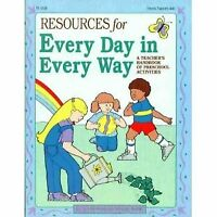 Resources for Every Day in Every Way: A Teacher's Handbook of Preschool Activ…