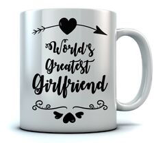World's Greatest Girlfriend Coffee Mug - Valentine's Gift For Couples Sturdy Mug