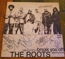 The Roots - Break You Off - AUTOGRAPHED BY ENTIRE BAND Qwestlove, DJ Scratch +++
