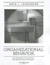 Organizational Behavior: The Management of Individual and Organizational
