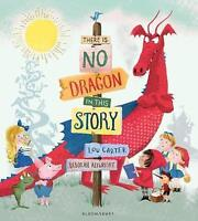 There Is No Dragon In This Story by Carter, Lou, NEW Book, FREE & Fast Delivery,