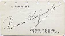 Bernarr Macfadden Pioneering Noted Physical Culturist & Publisher Autograph Rare