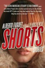 Shorts by Alberto Fuguet (2005, Paperback)