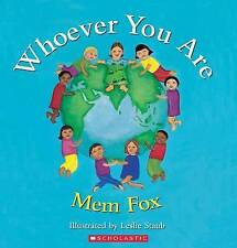 WHOEVER YOU ARE by Mem Fox Children's Reading Picture Story Book 2016 NEW