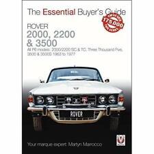 Rover 2000, 2200 & 3500: All P6 models: 2000/2200 SC &  - Paperback NEW Marrocco