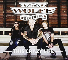 WOLFE BROTHERS-THIS CRAZY LIFE (AUS) (UK IMPORT) CD NEW