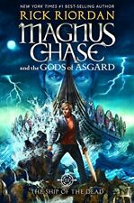 Magnus Chase and the Gods of Asgard: The Ship of the Dead Bk. 3-Rick Riordan
