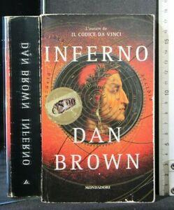 INFERNO. Dan Brown. Mondadori.