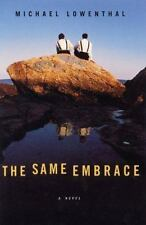 The Same Embrace by Michael Lowenthal (1998, Hardcover)