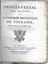 Procès-Verbal des Séances de l'Assemblée Provinciale de TOURAINE 1787 DUC LUYNES