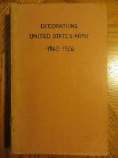 Decorations United States Army 1862-1926