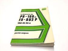 LIVRE LA DECOUVERTE DES PB-100 ET FX-802 P TRS-80 PC-4