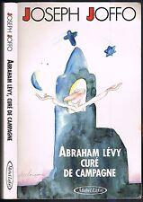 ABRAHAM LÉVY Curé de Campagne de Joseph JOFFO  Scandale en Haute Provence 1988