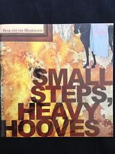 DEAR & THE HEADLIGHTS: SMALL STEPS,HEAVY HOOVES 2007  US import CD