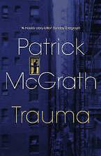 McGrath, Patrick, Trauma, Very Good Book