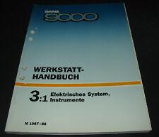 Werkstatthandbuch Elektrik Saab elektrisches System Instrumente ab 1987 - 1988!