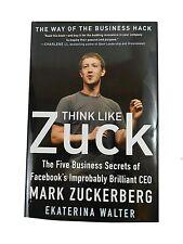 New THINK LIKE ZUCK Facebook Mark Zuckerberg Hardcover Book by Ekaterina Walter