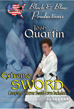 Extreme Sword Kata with Josh Quartin Instructional DVD
