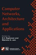 Computer Networks, Architecture and Applications (1995, Hardcover)