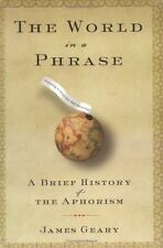 The World in a Phrase: A Brief History of the Apho