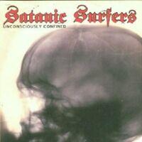SATANIC SURFERS - UNCONSCIOUSLY CONFINED  CD NEU