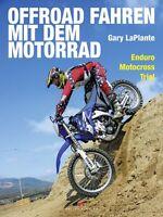 Offroad fahren mit dem Motorrad Enduro Motocross Trial Material Technik Buch NEU