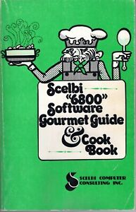 "Scelbi ""6800"" Software Gourmet Guide & Cookbook   1976"