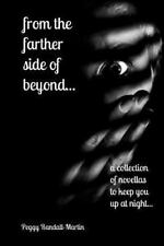 from the farther side of beyond (a collection of novellas to keep you up at nigh