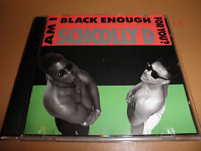 SCHOOLLY D cd AM I BLACK ENOUGH FOR YOU hits GANGSTER BOOGIE (JIVE) rap