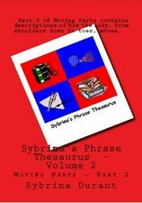 Volume 2 - Sybrina's Phrase Thesaurus - Moving Parts - Part 2 (Paperback or Soft