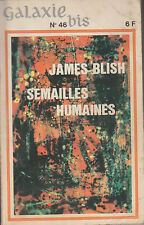 C1 James BLISH Semailles Humaines EO 1968