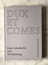 Hoffert/Schnorr (Hrsgg.): dux et comes-fisso carattere Franz lehrndorfer, 1998