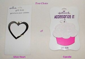 New Hallmark Gift Trim . Silver Heart OR Cupcake w/ Shimmer Icing . You Choose