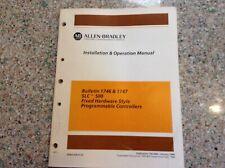 Allen Bradley Installation & Operation Manual 1746 1747 Slc 500 Controller
