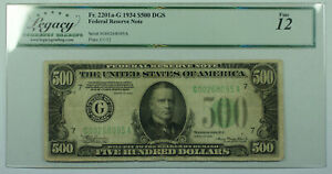 1934 $500 Five Hundred Dollar Bill DGS FRN Fr. 2201a-G Legacy Fine 12 (DW)