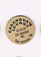 Vintage Wooden Nickel Casanova's Lounge 126 Gembler Rd. San Antonio, TX
