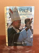 JOHN PAUL II IN AMERICA By Pope John Paul II - 1987, Catholic
