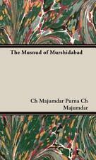 The Musnud of Murshidabad by Purna Ch. Majumdar. (2008, Hardcover)