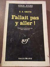 Z.Z. Smith: Fallait pas y aller!/ Gallimard Série Noire N°819