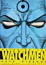WATCHING THE WATCHMEN DAVE GIBBONS de Chip Kidd y Mike Essl. Norma 2009