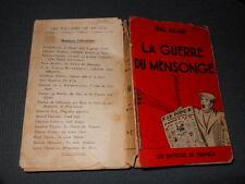 La guerre du mensonge Allard 1940Les Editions de France L1 ^